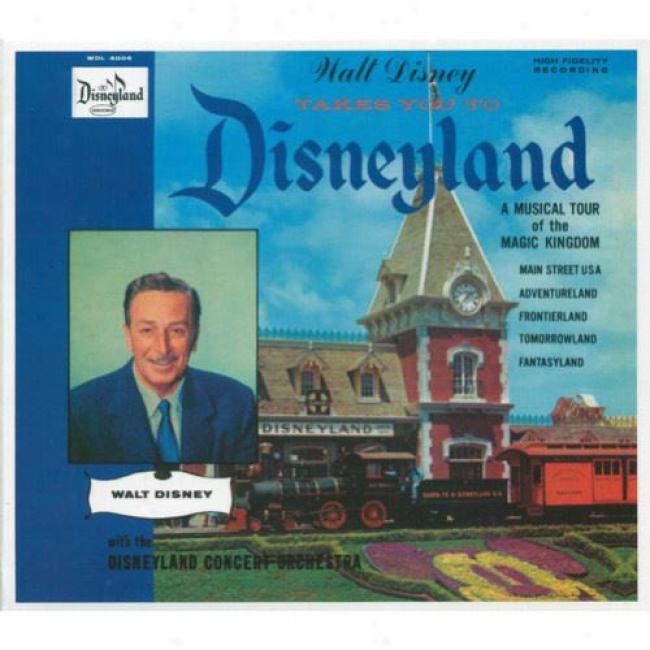 Walt Disney Takes You To Disneyland (digi-pak)