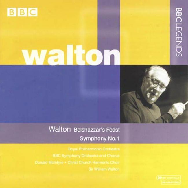 Walton: Belshazzar's Feast/symphony No.1 (remaster)