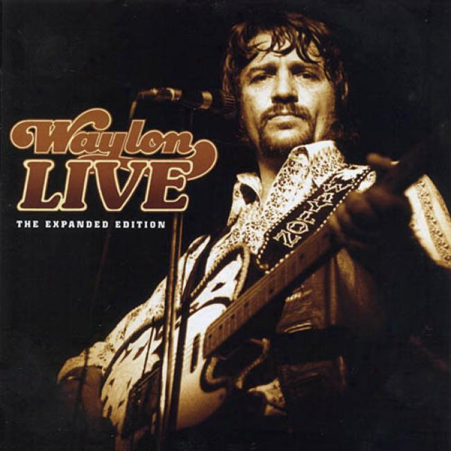 Waylon Live: The Expanded Edition (2cd) (remaster)