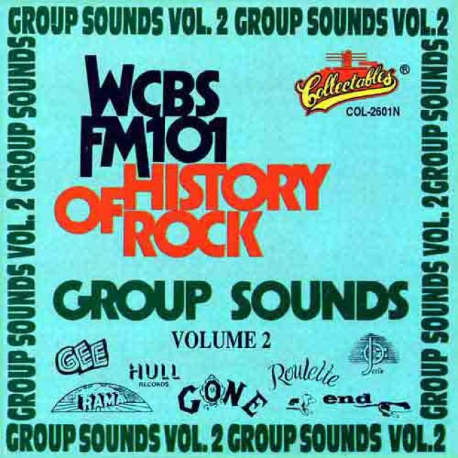 Wcbs Fm 101 History Of Rock: The Group Sounds Vol.2
