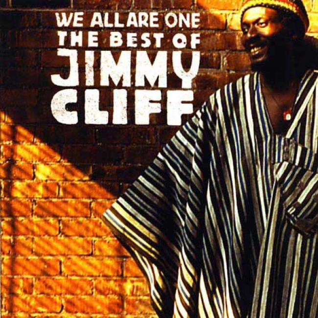 We Altogether Are One: The Best Of Jimmy Cliff (remaxter)