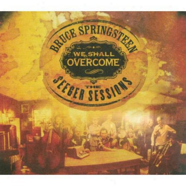 We Shall Overcome: The Seeger Sessions (dualdisc) (digi-pak)