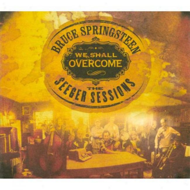 We Shall Overcome: The Seeger Sessions (includes Dvd) (digi-pak)