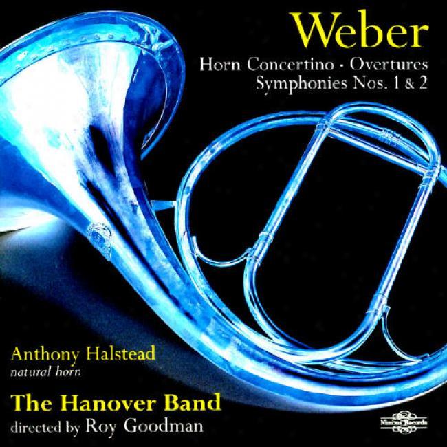 Weber: Trumpet Concertino/overtures/symphonies Nos.1 & 2