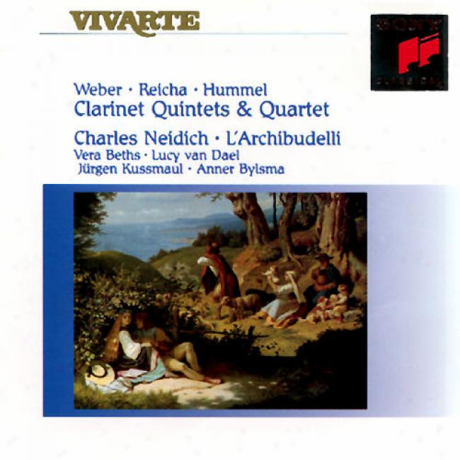 Weber/reicha/hummel: Clarinet Quintets And Quartet