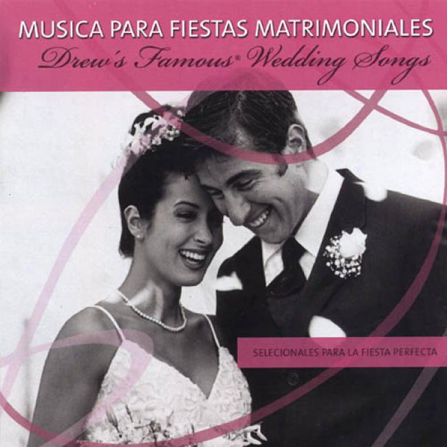 Weddings Songs: Musica Para Fiestas Matrimoniales