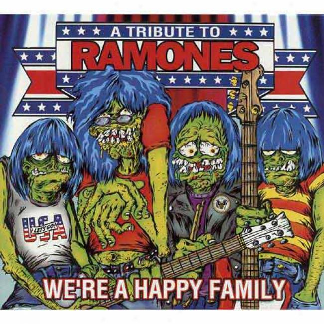 We're A Happy Family: A Tribute To The Ramones (digi-pak)