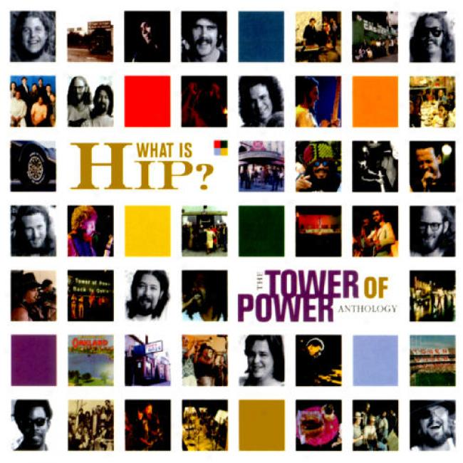 What Is Hip?: The Tower Of Power Selections (2cd) (cd Slipcase) (remaster)