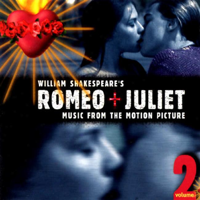 William Shakespeare's Romeo And Juliet Vol.2 Soundtrack