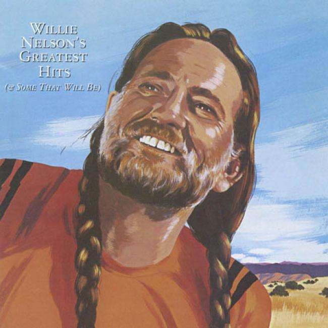 Willie Nelson's Greatest Hits (& Some people That Will Be) (remaster)