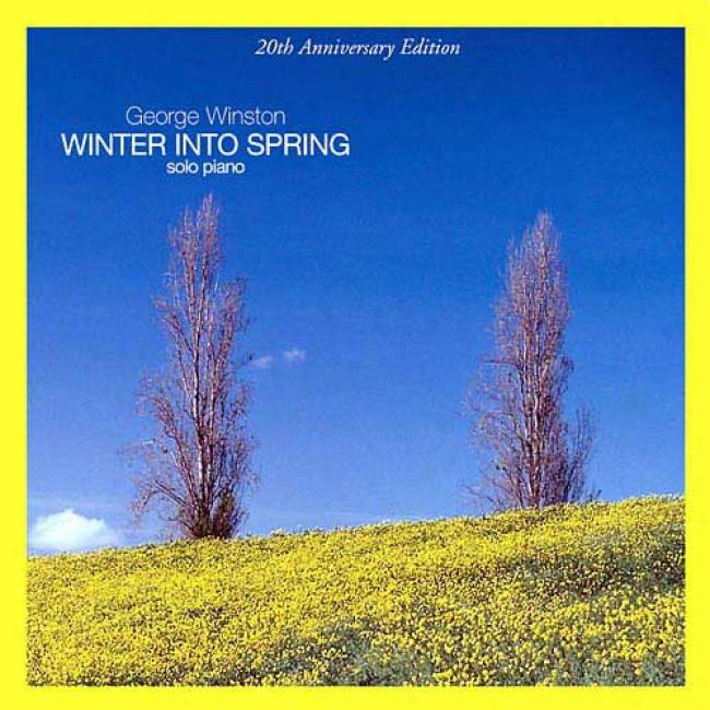 Winter Into Spring: 20th Anniversary Edition (remaster)