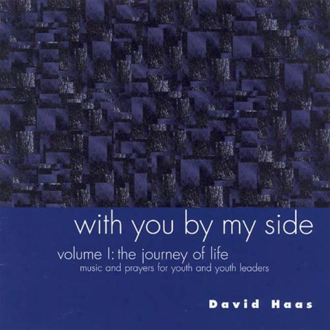 With You By My Side, Vol.1: The Journey Of Life
