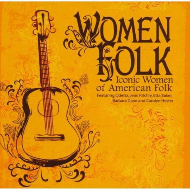 Women Folk: Iconic Women Of American Folk (remaster)