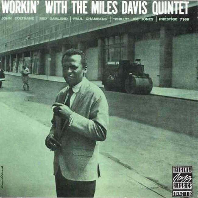 Workin' With The Miles Davis Quintet (remaster)