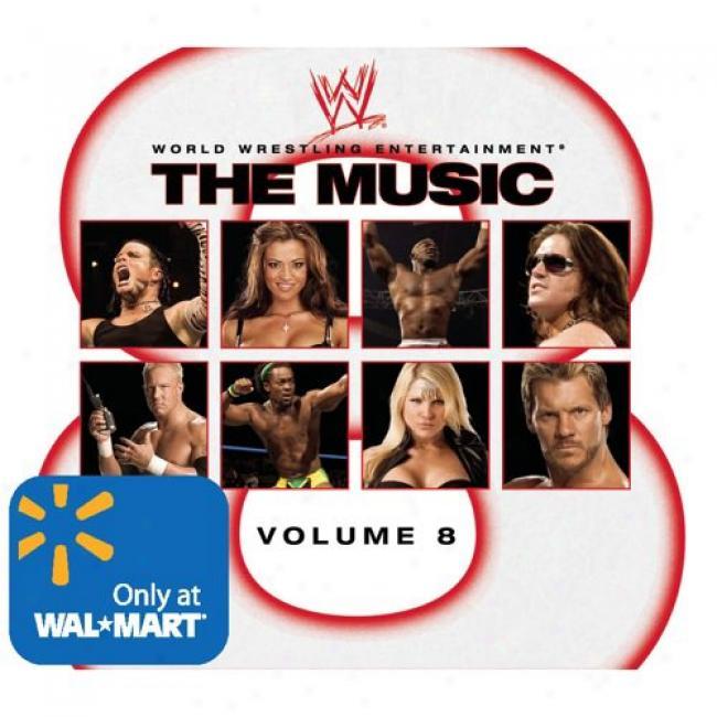 Wwe: The Music, Vol.8 (with 3 Exclusive Bonus Tracks)