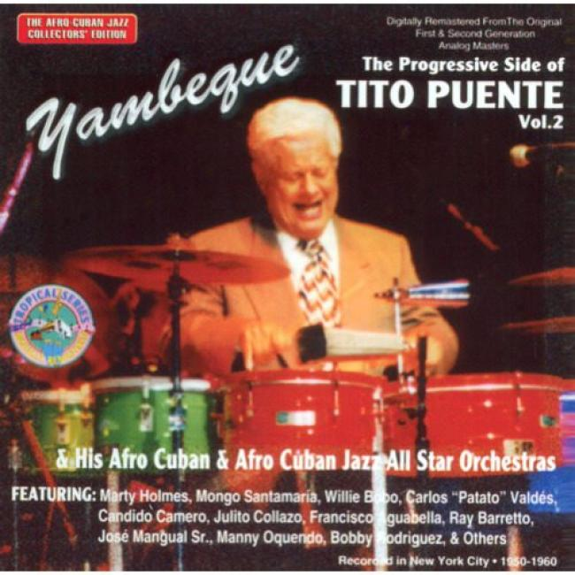 Yambeque: The Ptogressive Side Of Tito Puente, Vol.2 (remaster)