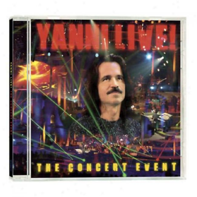 Yanni Live!: The Concert Event (Attending Exclusive Bonus Track)