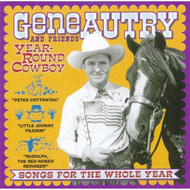 Year-round Cowboy: Songs For The Whole Year (remaster)