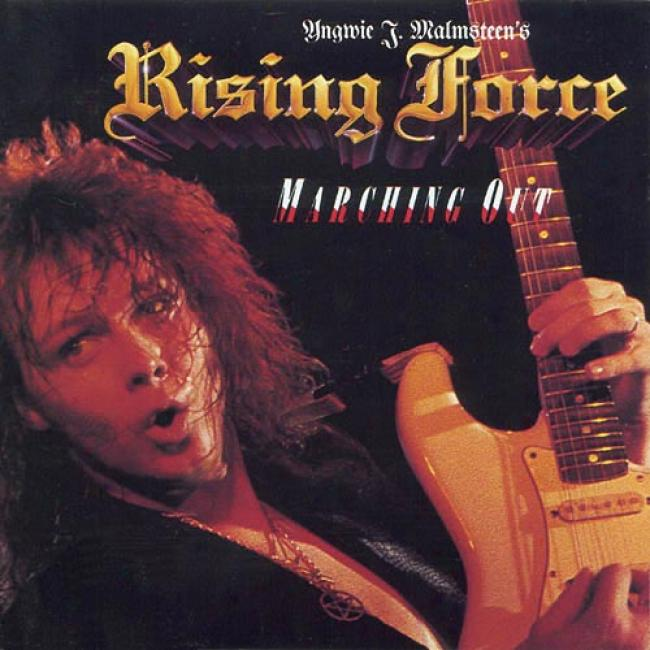 Yngwie J. Malmsteen's Rising Force: Marching Out