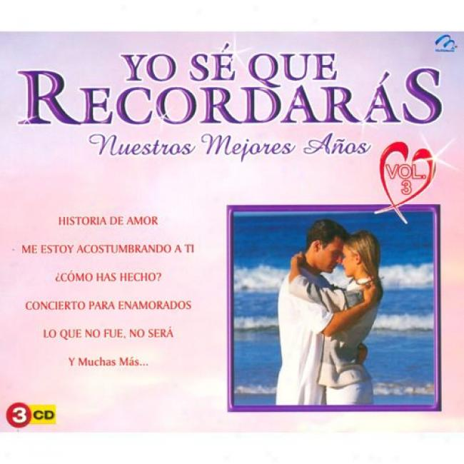 Yo Se Que Recordaras: Nuesttros Mejores Anos, Vol.3 (3 Disc Box Set) (cd Slipcase)