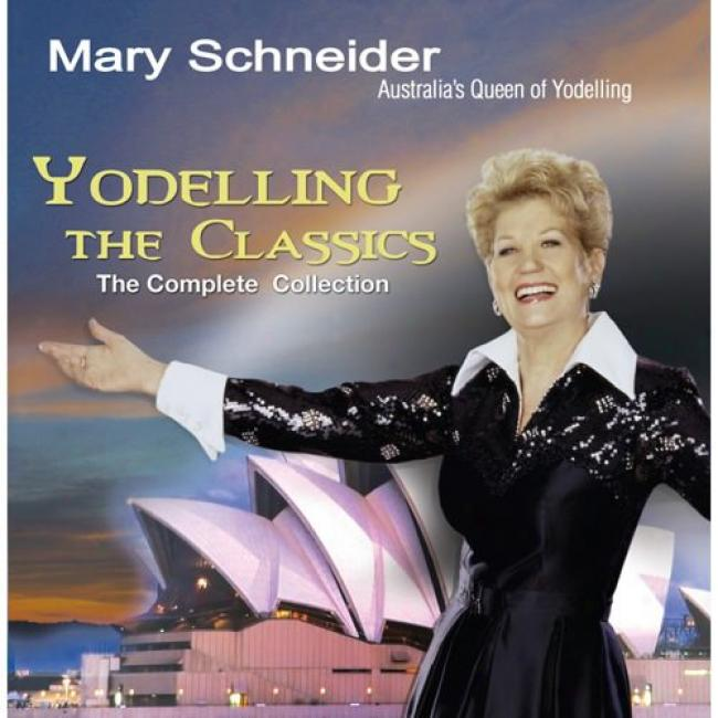 Yodelling The Classics: The Complete Collection (2cd)