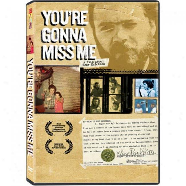 You're Gonna Miss Me: A Fil mAbout Rory Erickson (music Dvd)