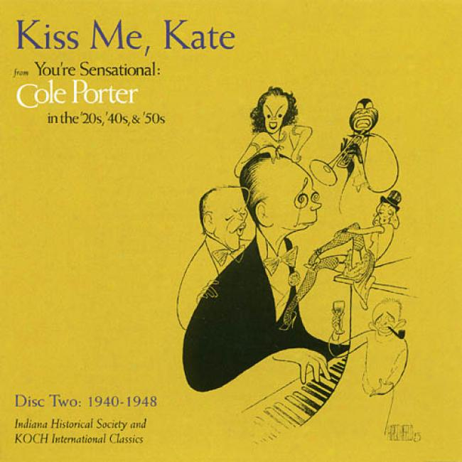 You're Sensatiojal: Cole Porter In The '20s, '40s & '50s - 1940-1948