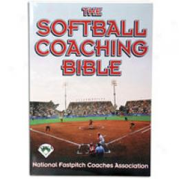 Human Kinetics The Softball Coaching Bible