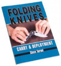 Folding Knives: Convey And Deployment - Book By Steve Tarani