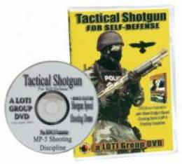 Tactical Shotgun For Self Defense Dvd