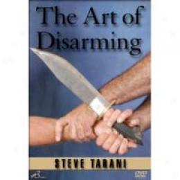 The Art Of Disarming - Dvd Training By Steve Tarani