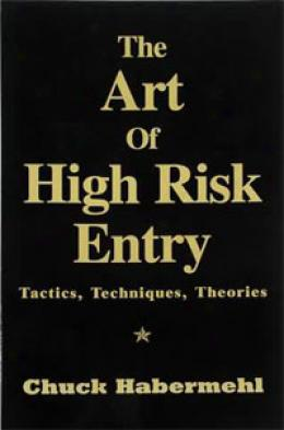 The Art Of High Risk Entry Book