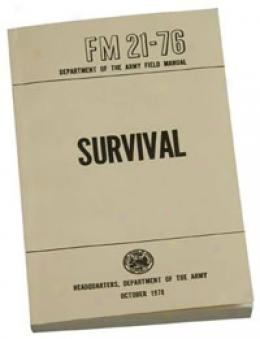U.s. Army Survival Manual, Fm21-76